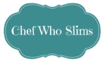 The Chef Who Slims